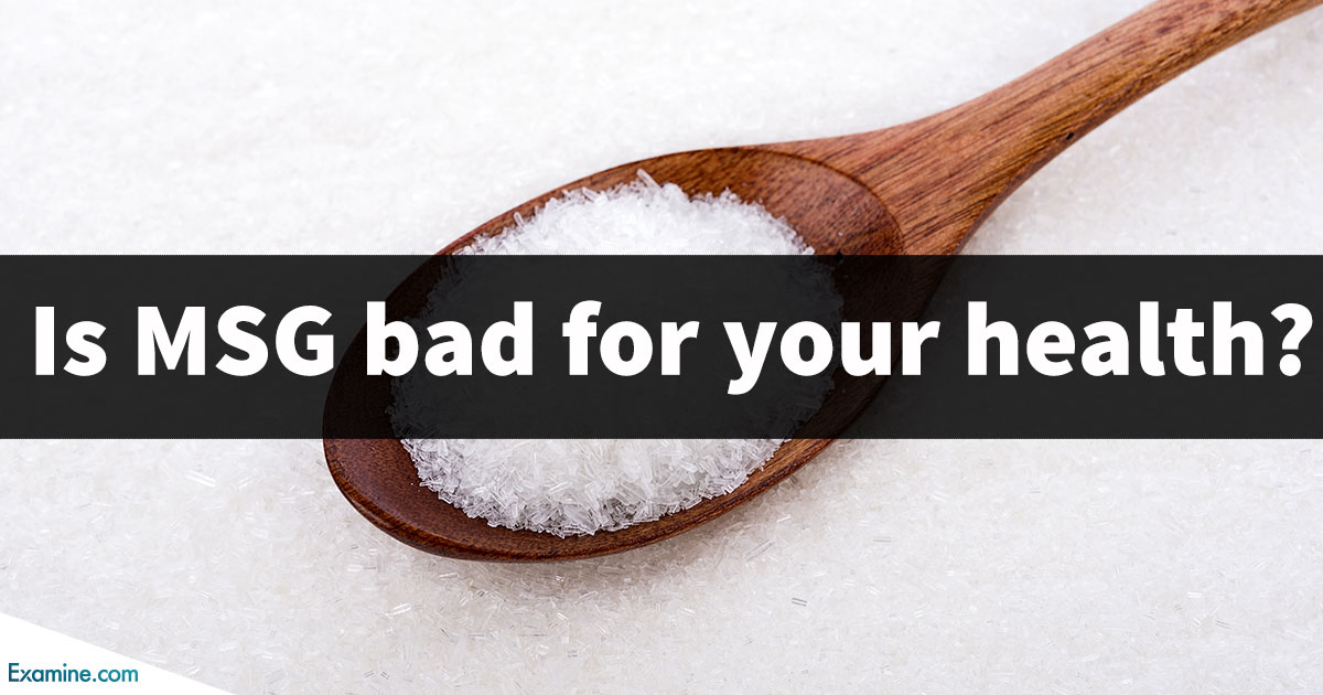 Is MSG (Monosodium Glutamate) bad for your health?