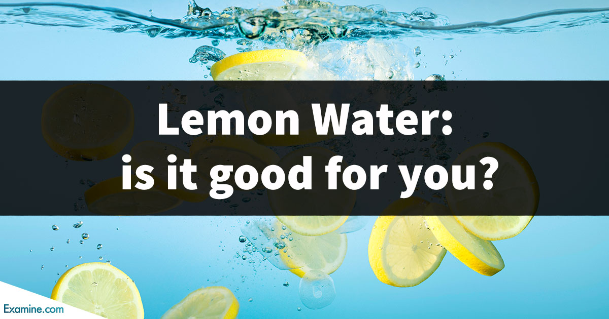 Lemon water: is it good for you?