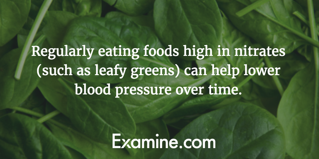 Regularly eating foods high in nitrates (such as leafy greens) can help lower blood pressure over time